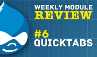 Drupal Weekly Module Review - #6 Quicktabs, create tabs in an easy way!